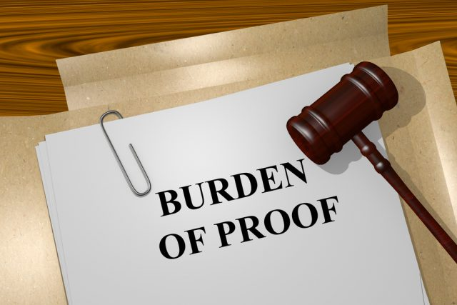 Burden of Proof, proof of documentation, proof documents